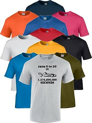 50th Birthday Formula One F1 Ferrari Mercedes Lotus BMW Funny Gift T Shirt