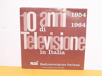 "Single 7"" - 10 Anni Di Televisione In Italia 1954 - 1964"