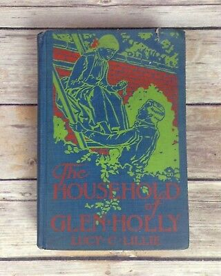 Antique Book The Household of Glen Holly by Lucy Lillie 1888 1800's Blue Rare
