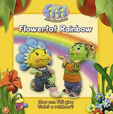 Fifi and the Flowertots � Flowertot Rainbow: Read-to-Me Storybook, Chapman, Used