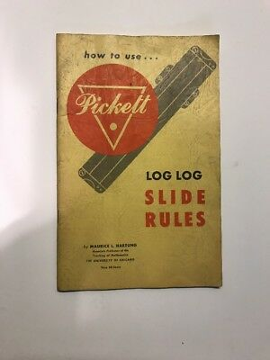 How To Use The Pickett Log Log Slides Rules By Maurice Hartung 1953 Manual