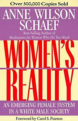 WOMEN'S REALITY: AN EMERGING FEMALE SYSTEM By Anne W. Schaef **BRAND NEW**
