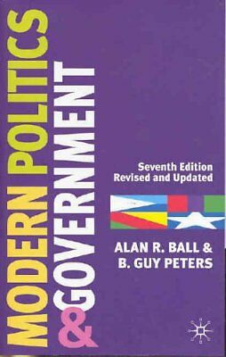 MODERN POLITICS AND GOVERNMENT: SEVENTH EDITION (EUROPEAN UNION) By Alan R. NEW