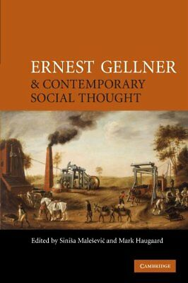 Ernest Gellner And Contemporary Social Thought **brand New**