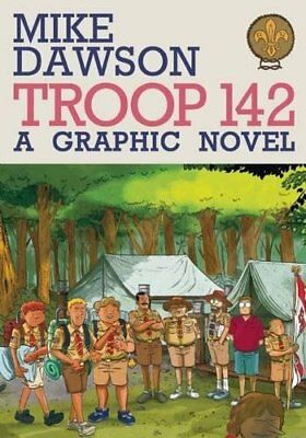 TROOP 142 By Mike Dawson **Mint Condition**