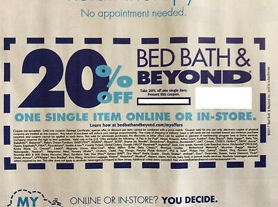 1 - Bed Bath And Beyond Coupons 20% off Single Item ONLINE or In-store  Exp 1/29