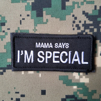 Mama Says I'm Special Tactical Morale Hook Patch Embroidered Dark White Badge