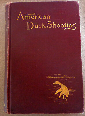 RARE Antique 1901 American Duck Shooting 1st Ed Vintage Birds Hunting ~Grinnell