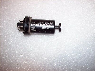 1 Signal Corps Octal Crystal 8000 kc  Unit DC-8-C oscillator frequency