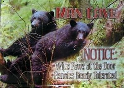 Man Cave Wipe Paws at The Door Females Bearly Tolerated  Embossed Metal Tin Sign