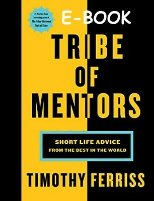 Tribe of Mentors by Tim Ferriss  E-B00K