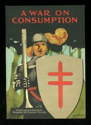 A WAR ON CONSUMPTION METROPOLITAN LIFE INSURANCE COMPANY 1921 Canada Booklet