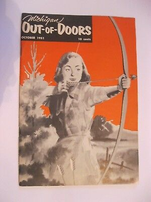 VTG 1951 October Michigan MI Out of Doors Magazine Hunting Fishing Bow Hunt Fish