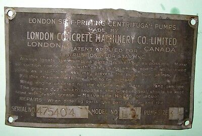 Old vintage steel not brass London Concrete Machinery Co plate tag MODEL L
