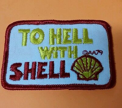 Vintage To Hell With Shell (Gasoline) Patch