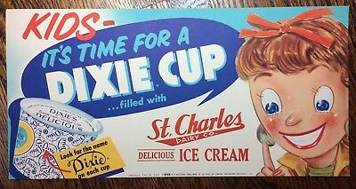 c. 1950 Vintage DIXIE CUP ICE CREAM St. Charles DAIRY Advertising Paper Sign