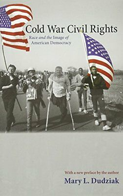 COLD WAR CIVIL RIGHTS: RACE AND IMAGE OF AMERICAN DEMOCRACY By Mary L. NEW