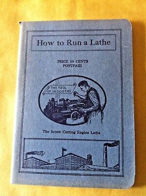 1922 HOW TO RUN A LATHE Screw Cutting Engine Booklet Manual SOUTH BEND LATHE CO