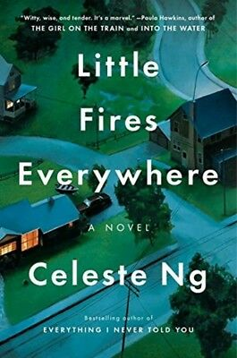Little Fires Everywhere by Celeste Ng (Hardcover)