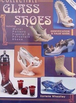 ANTIQUE GLASS SHOES VALUE GUIDE COLLECTOR'S BOOK Metal Pottery Figural Porcelain