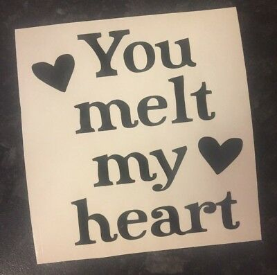 You Melt My Heart Decal vinyl stickers for Wine Glasses Gift Valentines