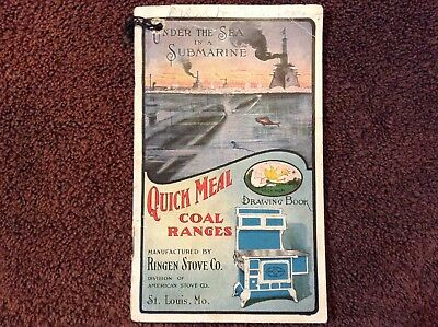 Rare Old 1907 RINGEN STOVE COMPANY QUICK MEAL COAL RANGE Submarine Coloring Book