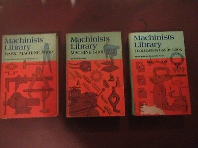 Machinist Library 3 book set (Basic Machine ,Machine Shop, and Toolmakers handy)