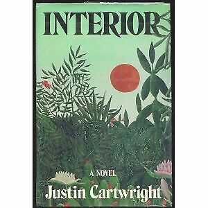 INTERIOR By Justin Cartwright - Hardcover *Excellent Condition*
