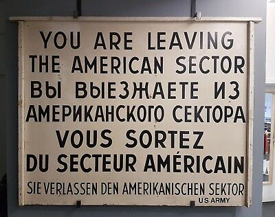 Sektorenschild YOU ARE LEAVING THE AMERICAN SECTOR US ARMY DDR West Ost Berlin