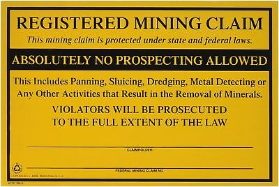 Federal Registered Mining Claim No Prospecting Sign Gold Prospecting Supplies