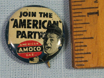 Vintage Join The American Party Amoco Gasoline Pinback