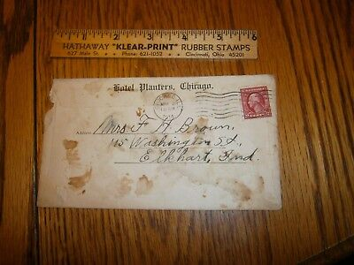 1914 Envelope Hotel Planters Chicago Illinois  F H Brown Elkhart Indiana Empty
