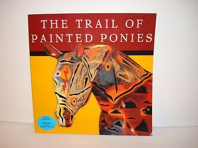 Trail of Painted Ponies SoftCover Book in mint Condition 3rd Edition, Full Color