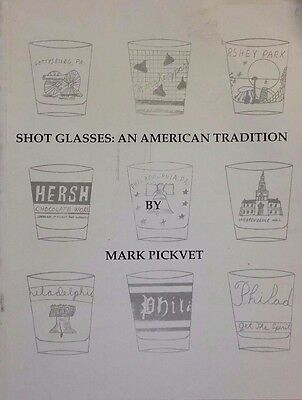 SHOT GLASS VALUE ID GUIDE COLLECTOR'S BOOK 1940's - 1980's