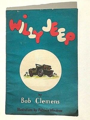 1943 Willy Jeep Book by Bob Clemens and Patricia Windrow