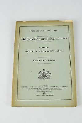 Book of Specs British Patents for Ordnance and Machine Guns 1901 - 1904 Pre WW1