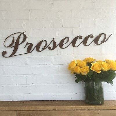 Rusty PROSECCO Lettering Letters Sign Metal Shop Front Home bar Pub Cafe Drinks