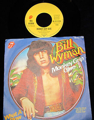 "7"" - BILL WYMAN (Rolling Stones) - MONKEY GRIP GLUE / WHAT A BLOW !! RS GER 1974"