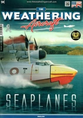 The Weathering Magazine Series for Aircraft. Issue 8. Seaplanes