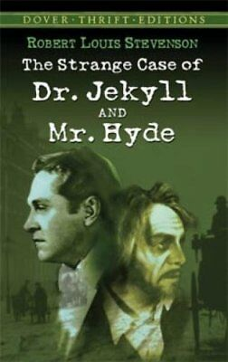 The Strange Case of Dr. Jekyll and Mr. Hyde (Dover Thrift Editions)