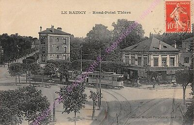 CPA 93340 LE RAINCY Rond point Thiers tramway Edt MOQUET