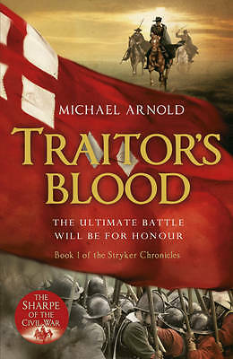 Traitor's Blood: Book 1 of The Civil War Chronicles (Stryker), Arnold, Michael,