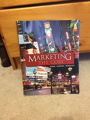 Marketing: the Core by Steven W. Hartley, Roger A. Kerin, William Rudelius...