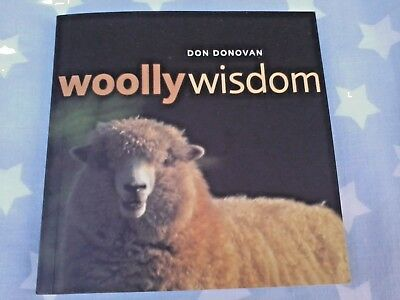 Woolly Wisdom - Don Donavon gift book - animals and quotes - like new