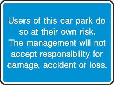 Car Park Do So At Own Risk Sign [V6INFO0078] Customer Information Safety