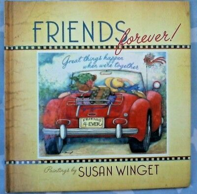 FRIENDS FOREVER - PAINTINGS by Susan Winget - h/c book celebrating friendship