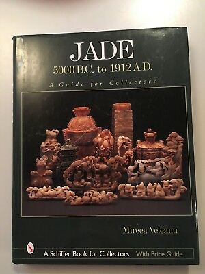 Jade, 5000 B.C. to 1912 A.D.Collectors Guide Price Guide Hardcover Color Photos