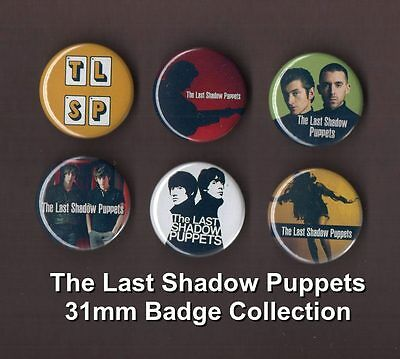 The Last Shadow Puppets 31mm Badges - Buy 1 Buy the Set you Choose - FREE POST
