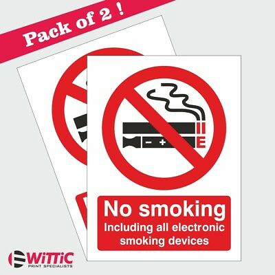 2 X No Smoking including electronic. 150x200mm Stickers or Rigid Plastic signs