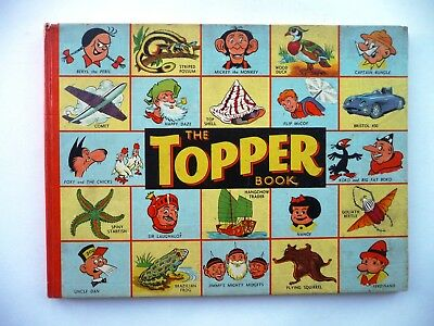 """""""THE TOPPER BOOK"""" 1957. Favourite Characters from the """"TOPPER"""" comics DC Thomson"""